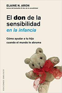 Don De La Sensibilidad En La Infancia